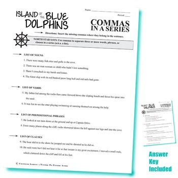 THE ISLAND OF THE BLUE DOLPHINS Grammar Commas in a Series (List)