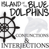 THE ISLAND OF THE BLUE DOLPHINS Grammar Conjunctions Inter