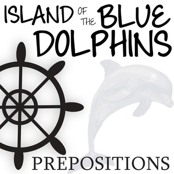 THE ISLAND OF THE BLUE DOLPHINS Grammar Prepositions