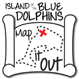THE ISLAND OF THE BLUE DOLPHINS Map It Out Activity