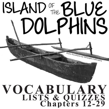 THE ISLAND OF THE BLUE DOLPHINS Vocabulary List and Quiz (
