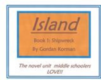 ISLAND by Gordon Korman - Reading and Writing Assignments