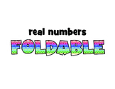 ISN foldable & PowerPoint instructions: REAL NUMBERS