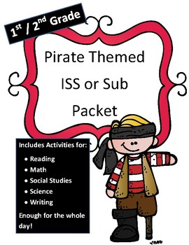ISS or Sub Packet (NO PREP) Pirate Themed 1st/ 2nd Grade