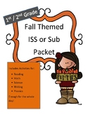 ISS or Sub Work Packet: Fall 1st / 2nd Grade All Day No Prep