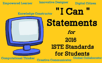"ISTE 2016 ""I Can"" Statements w/suggested Activities (Grades 3-6) STEM & Maker!"