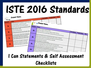 ISTE 2016 Standards: I Can Statements & Self Assessment Checklists