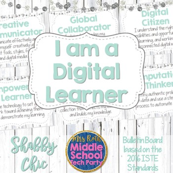 "ISTE ""I am a Digital Learner"" Bulletin Board 2016 Standards *Shabby Chic*"