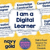 "ISTE ""I am a Digital Learner"" Bulletin Board 2016 Standard"