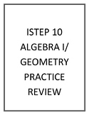 ISTEP 10 Algebra and Geometry Standardized Test REVIEW 2017-2018