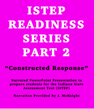 """ISTEP Readiness Series Part 2 """"Constructed Response"""""""