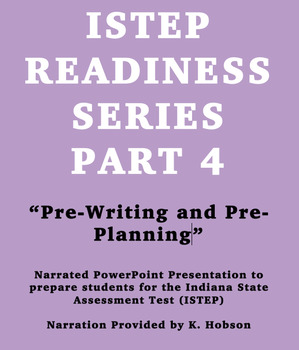 ISTEP Readiness Series Part 4 Pre-writing and Pre-planning