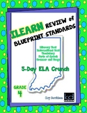 ILEARN Review of ELA Blueprint Standards Grade 4 by Kay Davidson