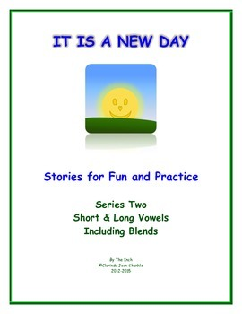 IT IS A NEW DAY Series 2 Short & Long Vowel Stories