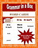 IT IS   IT ISN'T   Word Card Pack (ELL-ESL-EFL Speaking Ac
