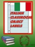 ITALIAN CLASSROOM DISPLAY: Classroom Object Labels