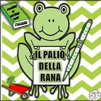 ITALIAN: Il Palio della Rana Read to WriteTask