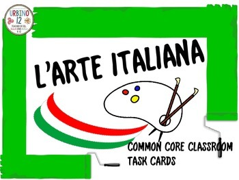 Italian: L'Arte Italiana (Task Cards)