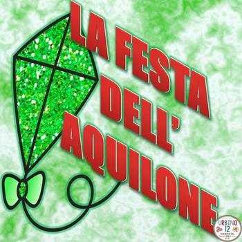 ITALIAN: La Festa dell'Aquilone Read to Write Task