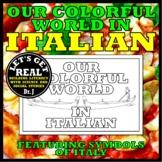 ITALIAN: Our Colorful World in Italian