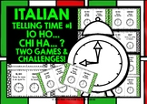 ITALIAN TELLING TIME (1) - I HAVE, WHO HAS? 2 GAMES, 2 CHA