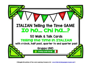 ITALIAN TELLING THE TIME GAME (1) - I HAVE, WHO HAS?
