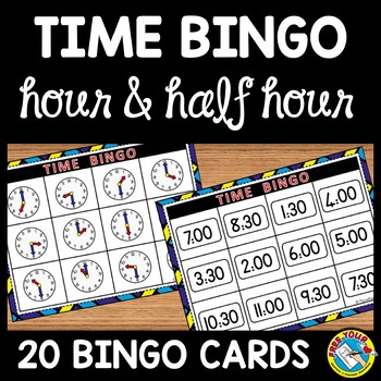 TIME ACTIVITIES: TIME BINGO (TIME TO THE HOUR AND HALF HOU