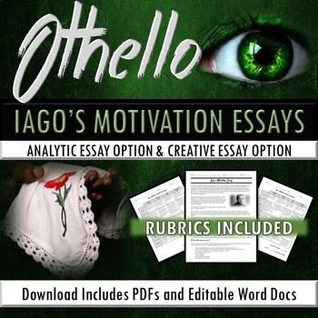 Iago's Motivation Essays (Analytic and Creative)