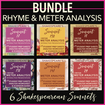 Meter & Rhyme Analysis BUNDLE, with Iambic Pentameter, 6 Shakespearean Sonnets