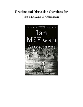 Ian McEwan's Atonement - Reading and Discussion Questions