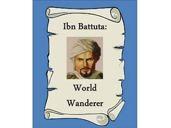 Ibn Batutta: World Wanderer