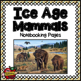 Ice Age Mammals Notebooking Pages