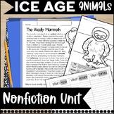 Ice Age Nonfiction Informational Text Unit