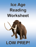 Ice Age Reading Worksheet - Article with Follow up Questions