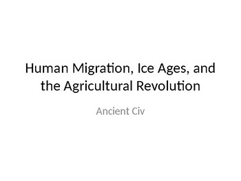 Ice Ages and Human Migration