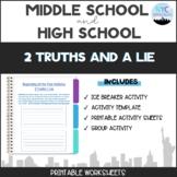 Ice Breaker: 2 Truths 1 Lie