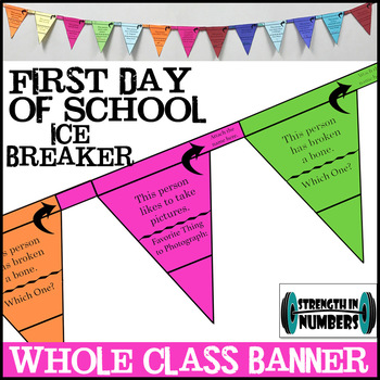 Ice Breaker First Day of School Banner/Paper Chain/Flag/Ga