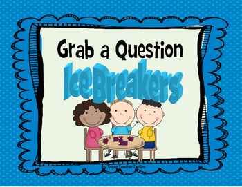 Ice Breaker- Grab a Question