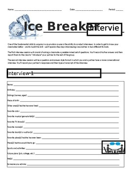 Ice Breaker Interviews