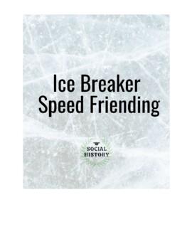 Ice Breaker: Speed Friending