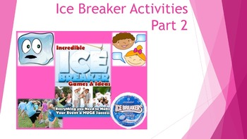Ice Breakers & Bonding Moments Part 2