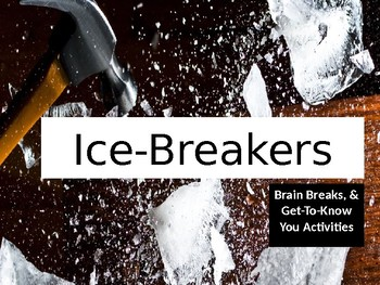 Ice-Breakers, Brain Breaks, & Get-To-Know You Activities Set 1