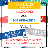 Ice Breakers and Name Game Activities Volume 1