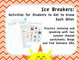 Ice Breakers: Summer Activities