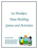 Ice Breakers, Team Building Games and Activities k-12