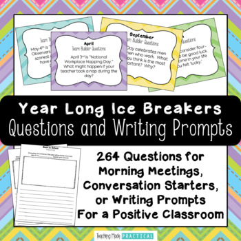 Ice Breakers / Writing Prompts / Morning Meeting Questions for All Year