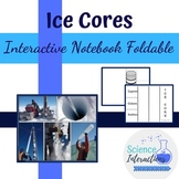 Ice Cores Interactive Notebook Foldable