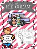 Ice Cream Unit, Ice Cream Packet, Ice Cream Investigations, States of Matter