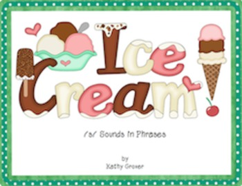 Ice Cream--A Game for /s/ Sounds in Phrases