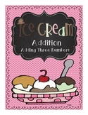 Ice Cream Addition: Activities to Practice Adding Three Numbers